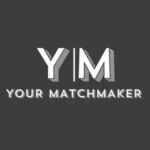 Your Matchmaker